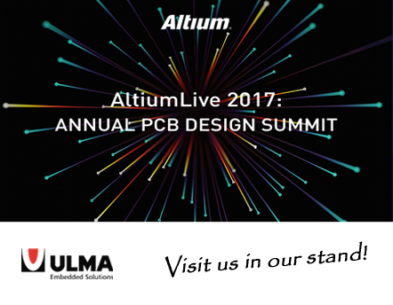 ULMA Embedded Solutions invites you to AltiumLive 2017