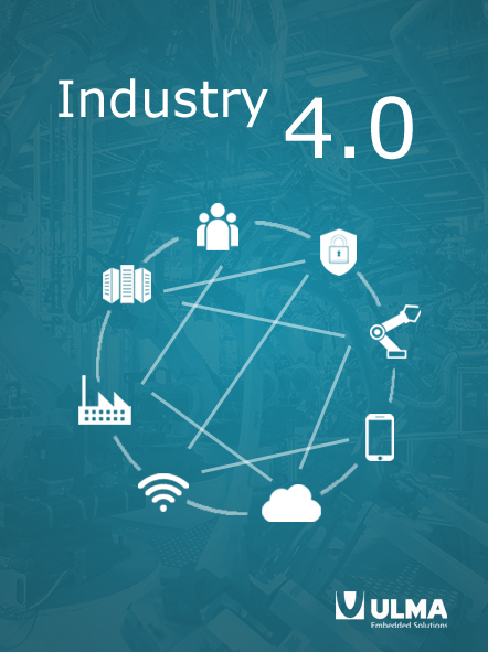Discover Industry 4.0 benefits with ULMA Embedded Solutions